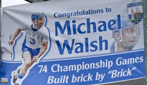 : the banner in the Town End which marked Brick Walsh's record-breaking 74th Championship appearance. | Photos: Sean Byrne